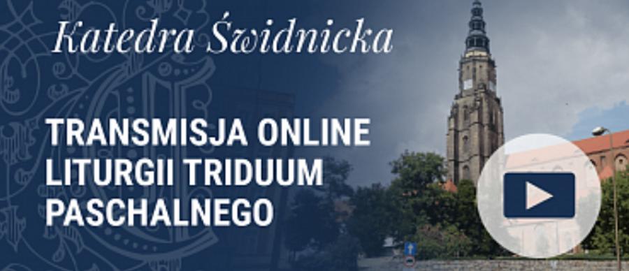 Triduum Paschalne – program transmisji online